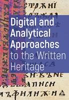 Дигитални и аналитични подходи към писменото наследство